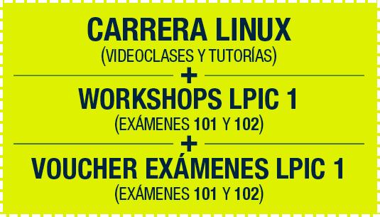Carrera Linux + Workshops LPIC 1 + Voucher Exámenes LPIC 1